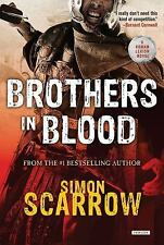 Brothers in Blood: A Roman Legion Novel by Simon Scarrow FREE SHIPPING