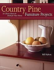 Country Pine Furniture Projects: 32 Classic Pieces to Build for Your H-ExLibrary