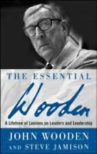 NEW - The Essential Wooden: A Lifetime of Lessons on Leaders and Leadership