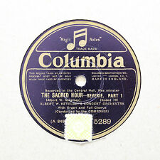 """ALBERT W. KETELBEY'S CONCERT ORCHESTRA """"The Sacred Hour"""" COLUMBIA 5289 [78 RPM]"""