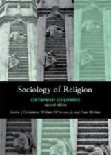 Sociology of Religion : Contemporary Developments by William H., Jr. Swatos,...