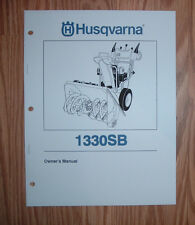 HUSQVARNA 1330SB SNOW BLOWER OWNERS MANUAL WITH ILLUSTRATED PARTS LIST