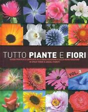 Tutto piante e fiori   vol. 2. Trucchi e segreti per il giardino - Ed. De Vecchi