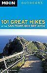 Moon Outdoors: 101 Great Hikes of the San Francisco Bay Area by Ann Marie Brown