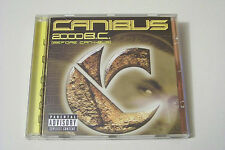 CANIBUS - 2000 B.C. (BEFORE CAN-I-BUS) CD 2000 (Rakim Ras Kass Killah Priest)