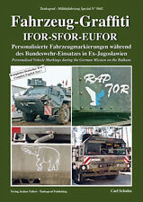 Tankograd 5042 Fahrzeug-Graffiti IFOR-SFOR-EUFOR Personalised Vehicle Markings d