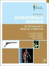 Biomaterials Science, Third Edition: An Introduction to Materials in Medicine