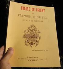 Voyage en Orient du Premier Ministre du Roi de Chosson,A. Boudon Lashermes,livre