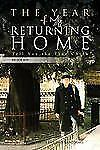 The Year of My Returning Home : Tell You the True China by Joe Joy (2011,...