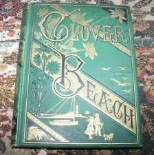 1880 VINTAGE CLOVER BEACH FOR BOYS & GIRLS VANDEGRIFT ILLUSTRATED FIRST EDITION