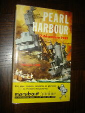 PEARL HARBOUR 7 déc 1941 - W. Lord - Marabout Junior n°141 - Couv. P. Joubert