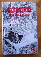L'HORREUR EST HUMAINE VOL 2 No 1 ED HUMEURS NEUF  BAGGE,CHALAND,BURNS ETC (D12)