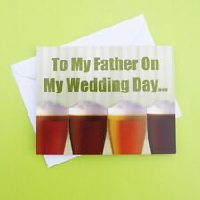 For My Father On My Wedding Day Funny Humorous Beer Dad Daddy Papa Thank you