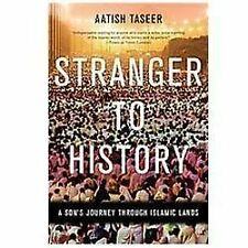 Stranger to History: A Son's Journey through Islamic Lands-ExLibrary