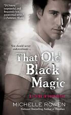 That Old Black Magic (A Living in Eden Novel)-ExLibrary