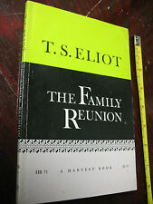 T. S. ELIOT  THE  FAMILY  REUNION  1967  VG  COND.