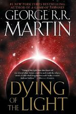 Dying of the Light by George R.R. Martin, (Paperback), Bantam , New, Free Shippi