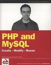 PHP and MySQL: Create-Modify-Reuse