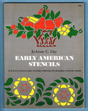 EARLY AMERICAN STENCILS by JOANNE C. DAY (1975, 1st EDITION, PB, DOVER PUB.)