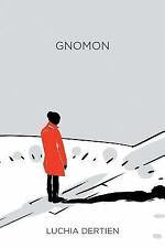 Gnomon, Dertien, Luchia, Good Book