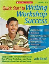 Quick Start to Writing Workshop Success: Easy and Effective Ways to Launch Your
