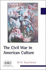 The Civil War in American Culture (BAAS Paperbacks)