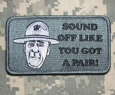 SOUND OFF LIKE YOU GOT A PAIR FULL METAL JACKET USA ACU DARK VELCRO MORALE PATCH