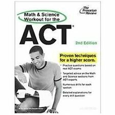Math and Science Workout for the ACT, 2nd Edition by Princeton Review (2013,...