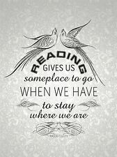READING GIVES SOMEPLACE STAY COOLEY QUOTE TYPOGRAPHY WALLPAPER POSTER QU317A