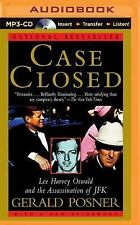 Case Closed : Lee Harvey Oswald and the Assassination of JFK by Gerald Posner...