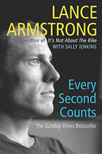 Every Second Counts by Lance Armstrong (Paperback, 2004)