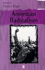 American Radicalism (Blackwell Readers in American Social and Cultural History (