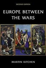 Europe Between the Wars by Kitchen, Martin