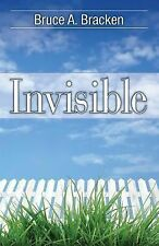 Invisible, Bracken, Bruce A., New Book