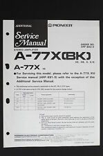PIONEER A-77X(BK) A-77X HE Original Amplifier ADDITIONAL Service-Manual o115