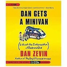 Audio pkg DAN GETS A MINIVAN Life at the Intersection of Dude and Dad DAN ZEVIN