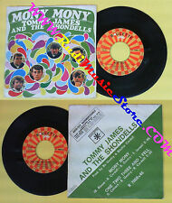 LP 45 7'' TOMMY JAMES AND THE SHONDELLS Mony mony One two three no cd mc dvd