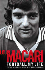 Football, My Life by Lou Macari (Paperback, 2009)
