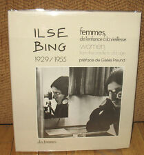 SIGNED Ilse Bing Femmes Women From the Cradle to Old Age 1929 1955 HC DJ Leica