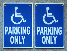"2 HANDICAP PARKING ONLY w/Symbol  8"" x12"" Plastic Coroplast Signs with Grommets"