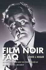 Film Noir FAQ: All That's Left to Know AboutHollywood's Golden Age of Dames, Det