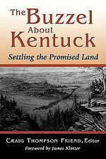 The Buzzel about Kentuck : Settling the Promised Land by Craig Thompson...