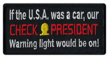 Motorcycle Jacket Patch - USA Was Car, Check President Light Would Be On - Funny