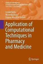Application of Computational Techniques in Pharmacy and Medicine 17 (2014,...