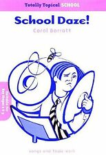 Carol Barratt Totally Topical School Daze Learn PIANO Guitar PVG Music Book