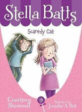 Stella Batts: Scaredy Cat by Courtney Sheinmel (2016, Hardcover)