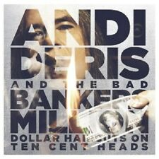 ANDI DERIS&BAD BANKERS MILLION DOLLAR HAIRCUTS ON TEN CENT HEADS (SPEC) 2CD NEU