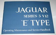 Betriebsanleitung Handbuch / Owner´s Manual Jaguar E-Type V12 Series III