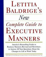 Letitia Balderige's New Complete Guide to Executive Manners by Letitia Baldri...