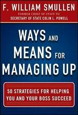 Ways and Means for Managing Up:  50 Strategies for Helping You and Your Boss Suc